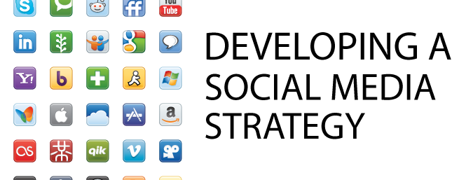 developing a social media strategy Developing a Social Media Strategy