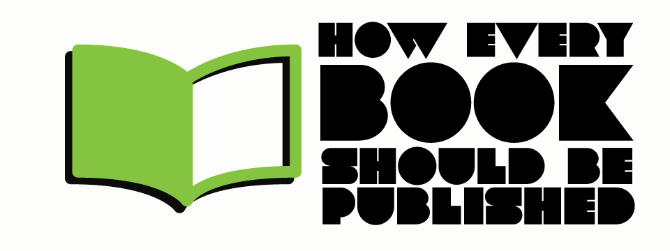 how every book should be published2 How every book should be published!