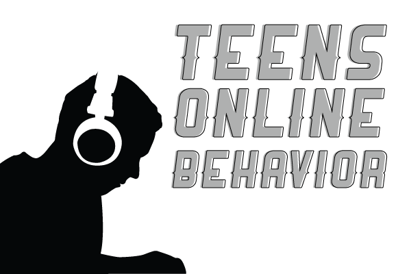 teens online behavior Teens Online Behavior
