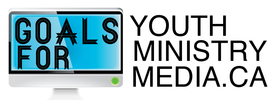 goals-for-youth-ministry-media-2013