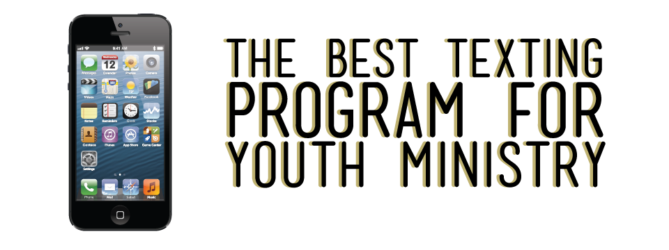 the best texting program for youth ministry The Best Texting Program for Youth Ministry