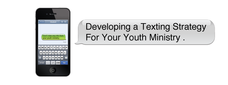 Developing-a-texing-strategy-for-your-youth-ministry