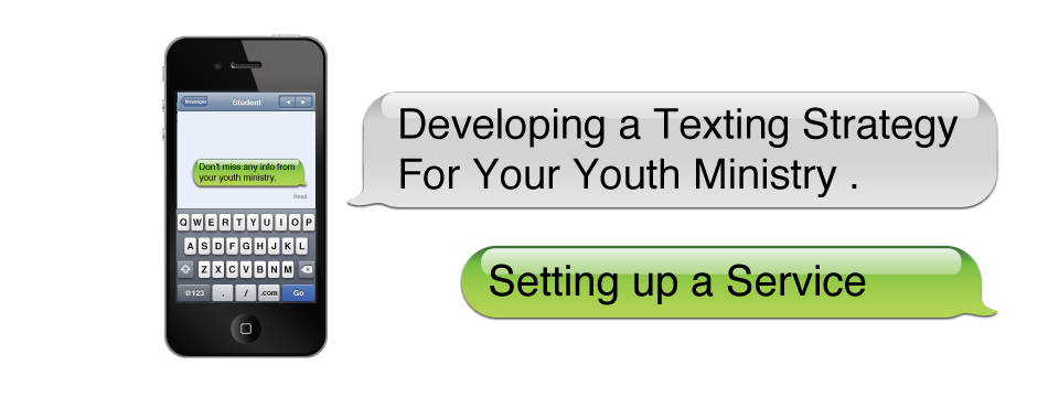 Developing-a-texing-strategy-for-your-youth-ministry-service
