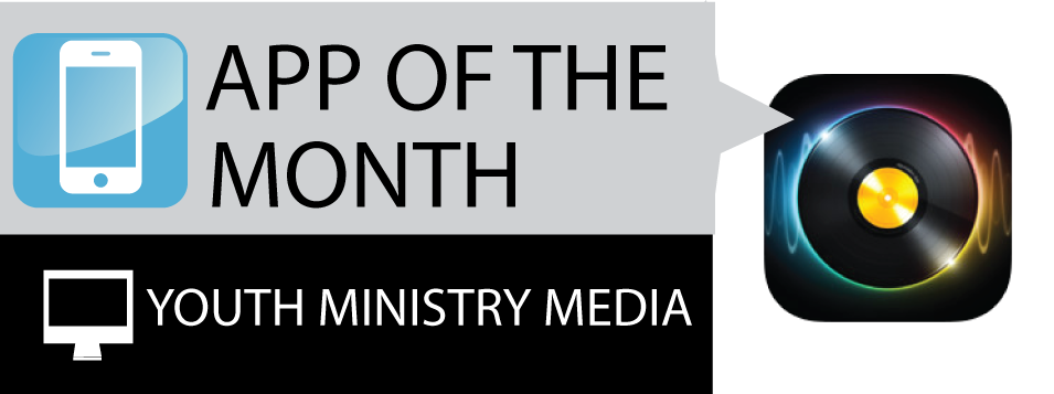 best-youth-ministry-app-of-the-month-dj2_02
