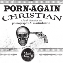 Freebie Friday: Porn-Again Christian