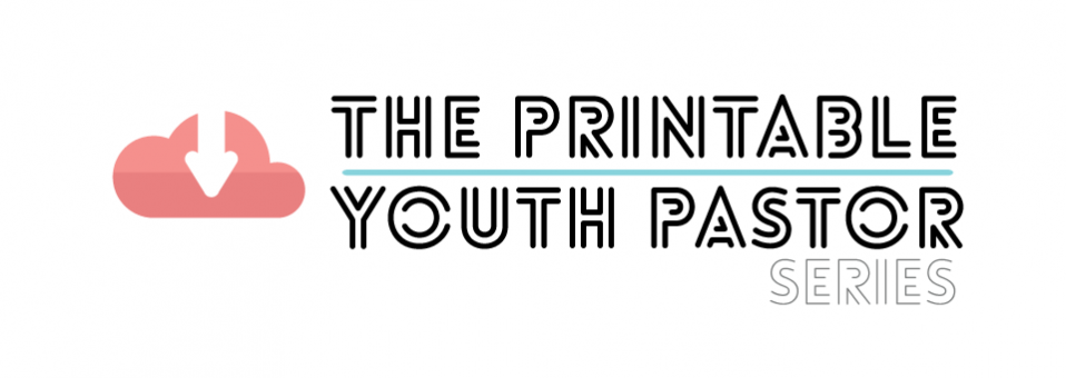 The Printable Youth Pastor Series