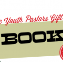 The Youth Pastors Gift Guide: Books