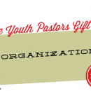 The Youth Pastors Gift Guide: Organizational