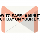 How To Save 10 Minutes Each Day On Your Email